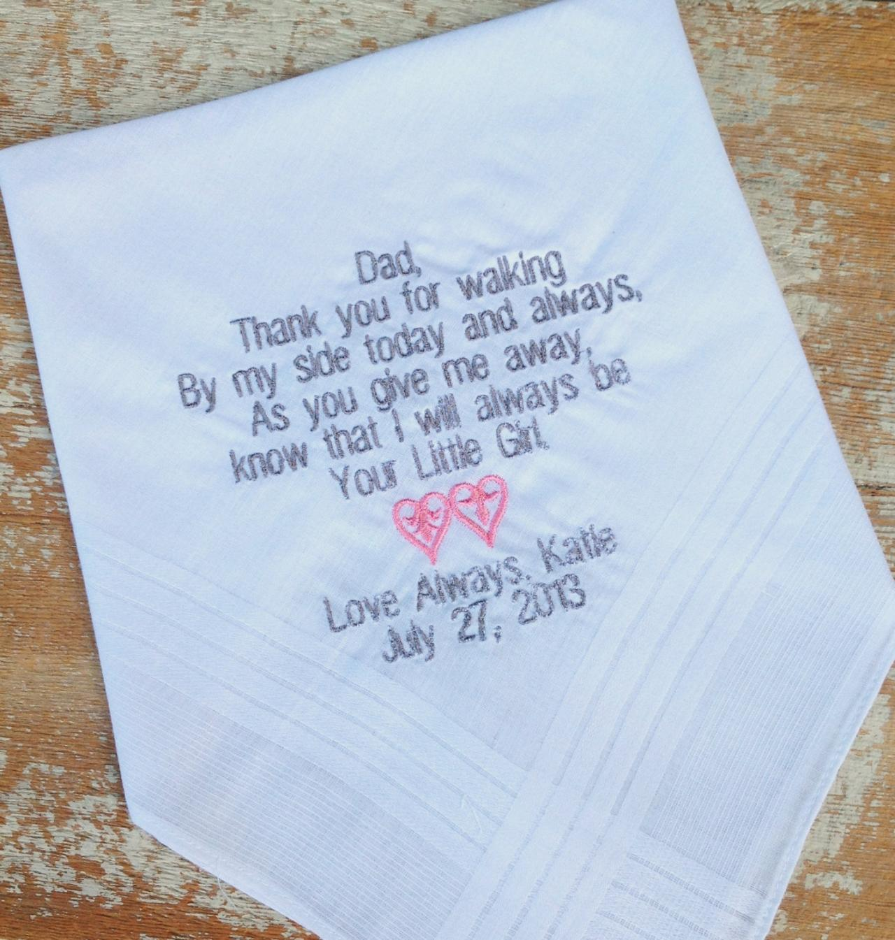 DAD From BRIDE Wedding Heirloom Handkerchief Custom Embroidered Personalized